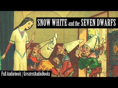 SNOW WHITE AND THE SEVEN DWARFS  FULL AudioBook Dramatic Reading  GreatestAudioBooks