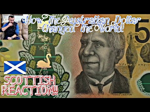 How The Australian Dollar Changed The World | SCOTTISH REACTION 🏴󠁧󠁢󠁳󠁣󠁴󠁿🇦🇺