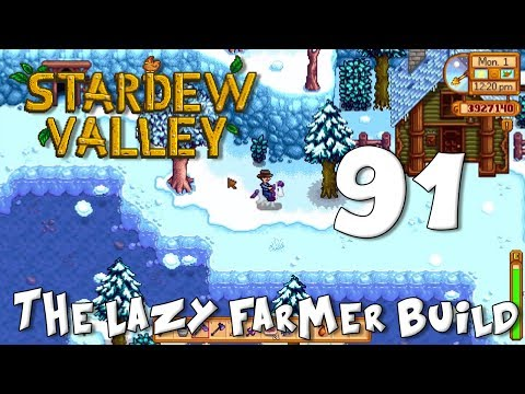Stardew Valley The Lazy Farmer Build 91 - Dawn of the Final Month