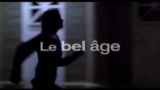 Le Bel âge - Bande annonce