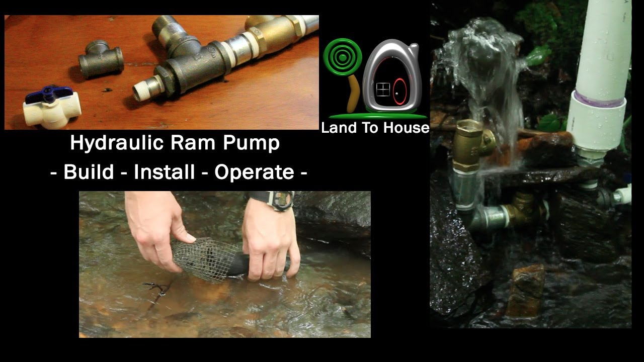 Build Ram Pump – Land To House
