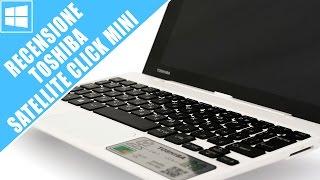 Toshiba Satellite Click Mini: la recensione