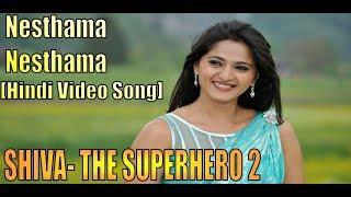Nesthama - Hindi Dubbed Song | Shiva The SuperHero 2|Damarukam