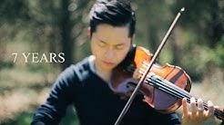 7 Years - Lukas Graham - Violin Cover by Daniel Jang