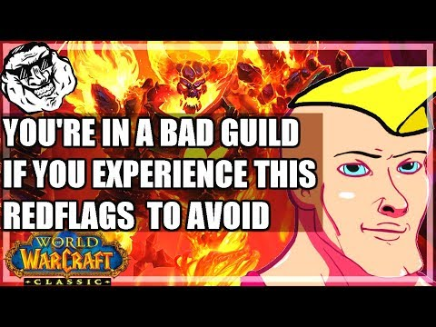 WoW Classic Guild Guide - Avoid Bad Guilds. Red Flags To Avoid. Don't Let Guilds Do This To You.
