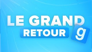 🔥 GARRY'S MOD EST DE RETOUR !