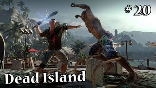 Dead Island - #20 Eskort-Quests... ich hasse Eskort-Quests...! | Let's Play Dead Island