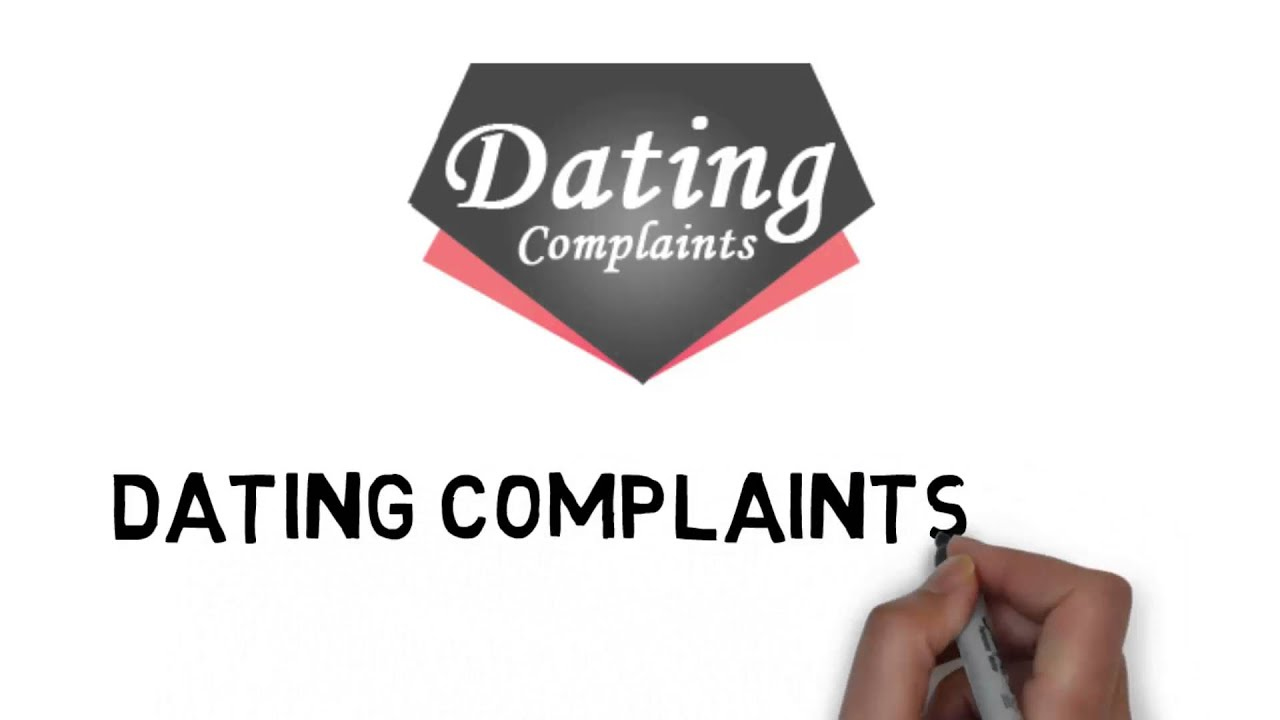 complain about dating sites