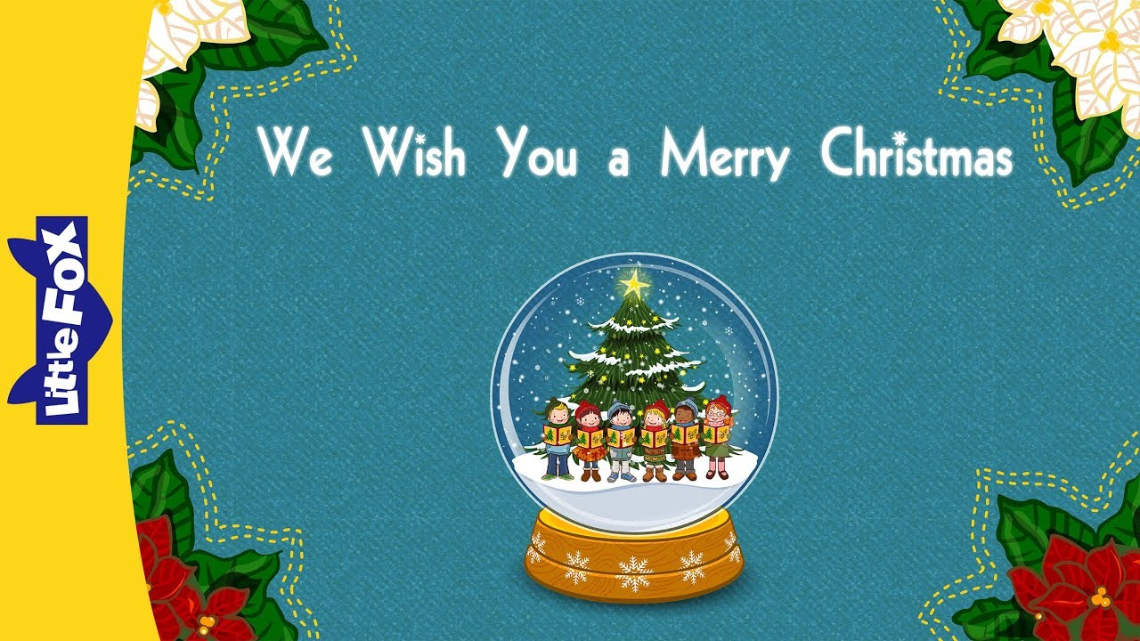 We Wish Ua Merry Christmas.We Wish You A Merry Christmas Holiday Songs Little Fox Animated Songs For Kids