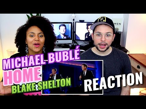 Michael Buble & Blake Shelton  Home   2008  REACTION