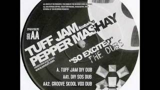 Tuff Jam - So Excited (DIY SOS Dub)(TO)