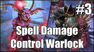 [Hearthstone] Spell Damage Control Warlock (Part 3)