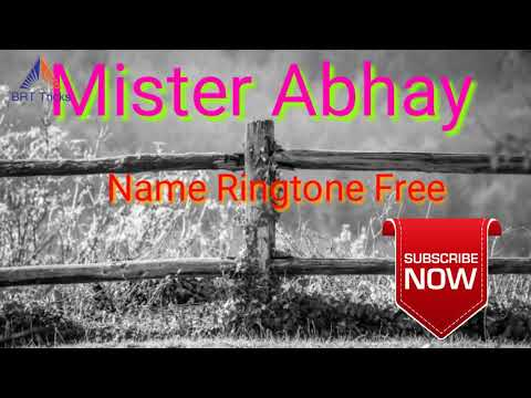 Mr Abhay Name Ringtone Free Download
