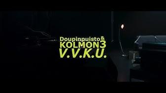 Doupinpuisto & Kolmon3 - V.V.K.U.