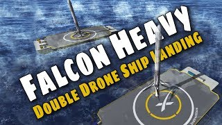 SpaceX Falcon Heavy Double Drone Ship Landing - All you need to know! - KSP