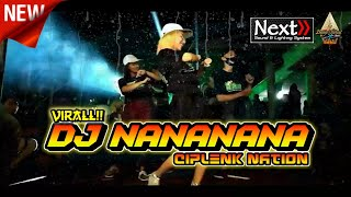 Download Virall!! DJ Nananana - Next Audio Sound & Lightning || With Ciplenk Nation