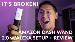 FREE Amazon Dash Wand With Alexa 2.0! MINE BROKE! [Unboxing + Setup How-To + Review]