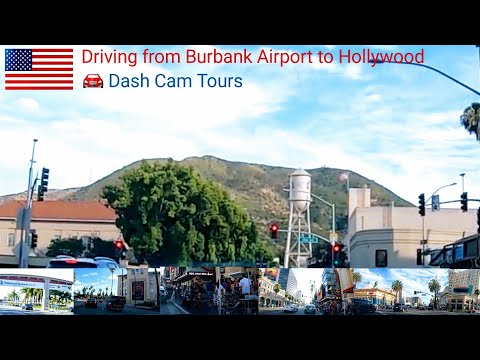 Driving from Burbank Airport(BUR) to Hollywood. Dash Cam Tours 🚘