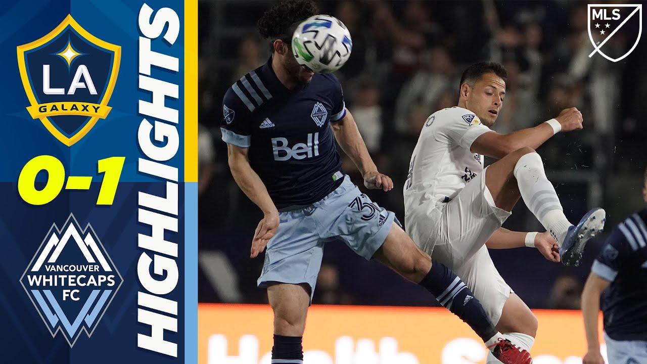 LA Galaxy 0-1 Vancouver Whitecaps | Chicharito Still Goalless, Galaxy Lose at Home! | MLS HIGHLIGHTS