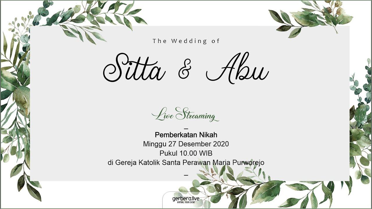 Live Streaming Holy Matrimony Sitta Abu 27122020 Gereja Katolik Santa Perawan Maria Purworejo Youtube