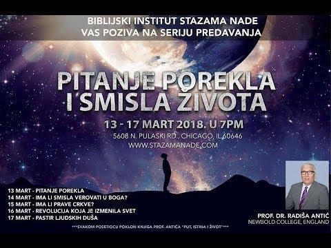 Ima Li Smisla Vjerovati u Boga? -- Prof. Dr. Radiša Antić  (3/14/2017)
