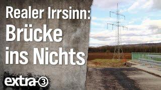 Realer Irrsinn: Die Brücke ins Nichts bei Gottenheim