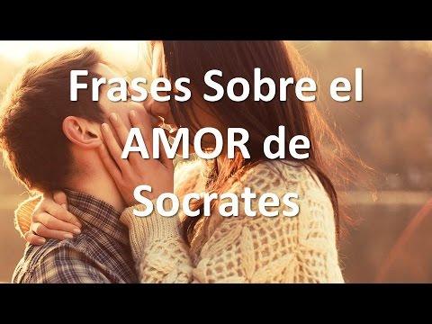 Frases Sobre El Amor De Socrates Youtube