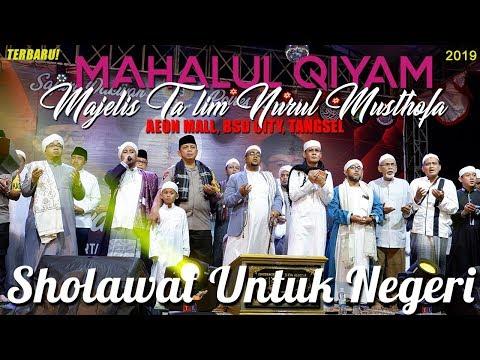 Mahalul Qiyam Nurul Musthofa Terbaru 2019 - Bsd City Bersholawat Part2