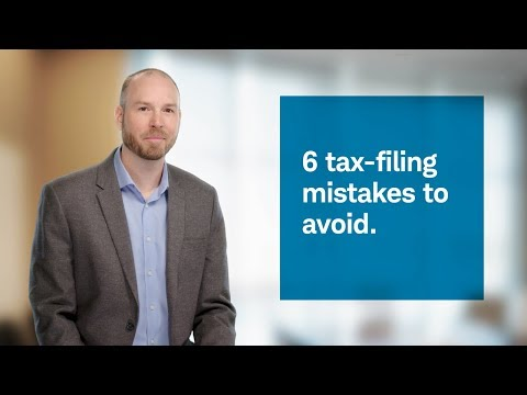 6 Tax-filing Mistakes To Avoid
