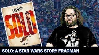 Solo: A Star Wars Story İlk Fragman İncelemesi