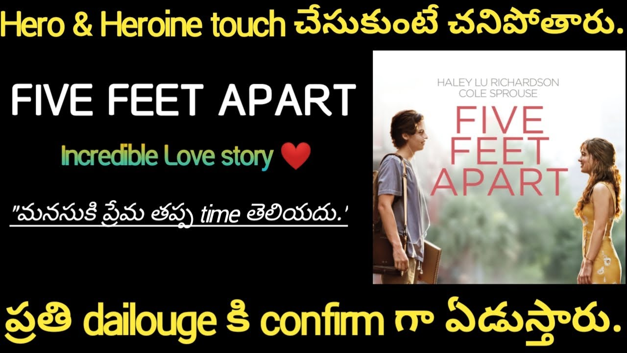 Download Five feet apart full story explained in telugu | #hollywoodmovies #films #movies #netflix #lovestory