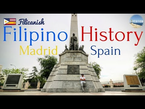 FILIPINO HISTORY IN MADRID | SPAIN TRAVEL GUIDE