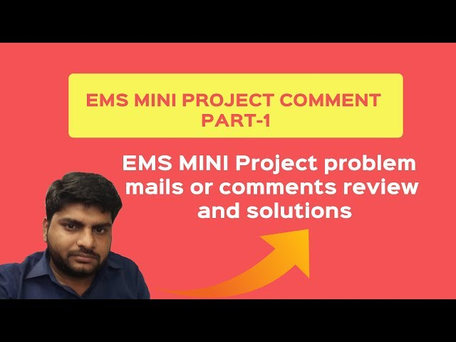 EMS MINI Project code problem mails or comments review and solution | php mini project