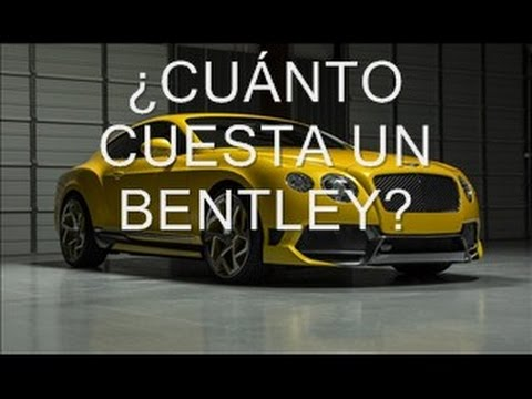 Cu nto cuesta un bentley youtube for Cuanto vale un toldo
