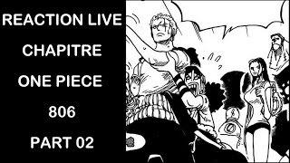 Reaction live chapitre one piece 806 part 02
