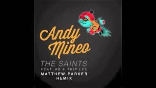 Andy Mineo - The Saints (Matthew Parker Remix)[feat. KB & Trip Lee]