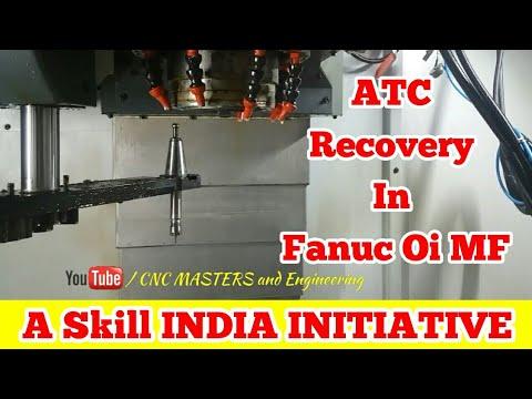 ATC RECOVERY IN FANUC Oi MF CONTROL