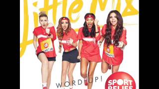 Little Mix - Word Up! || Download Link ||