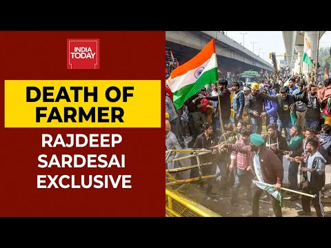 Rajdeep Sardesai Speaks Over Protester's Death & Delhi Police's Video Proof | India Today thumbnail