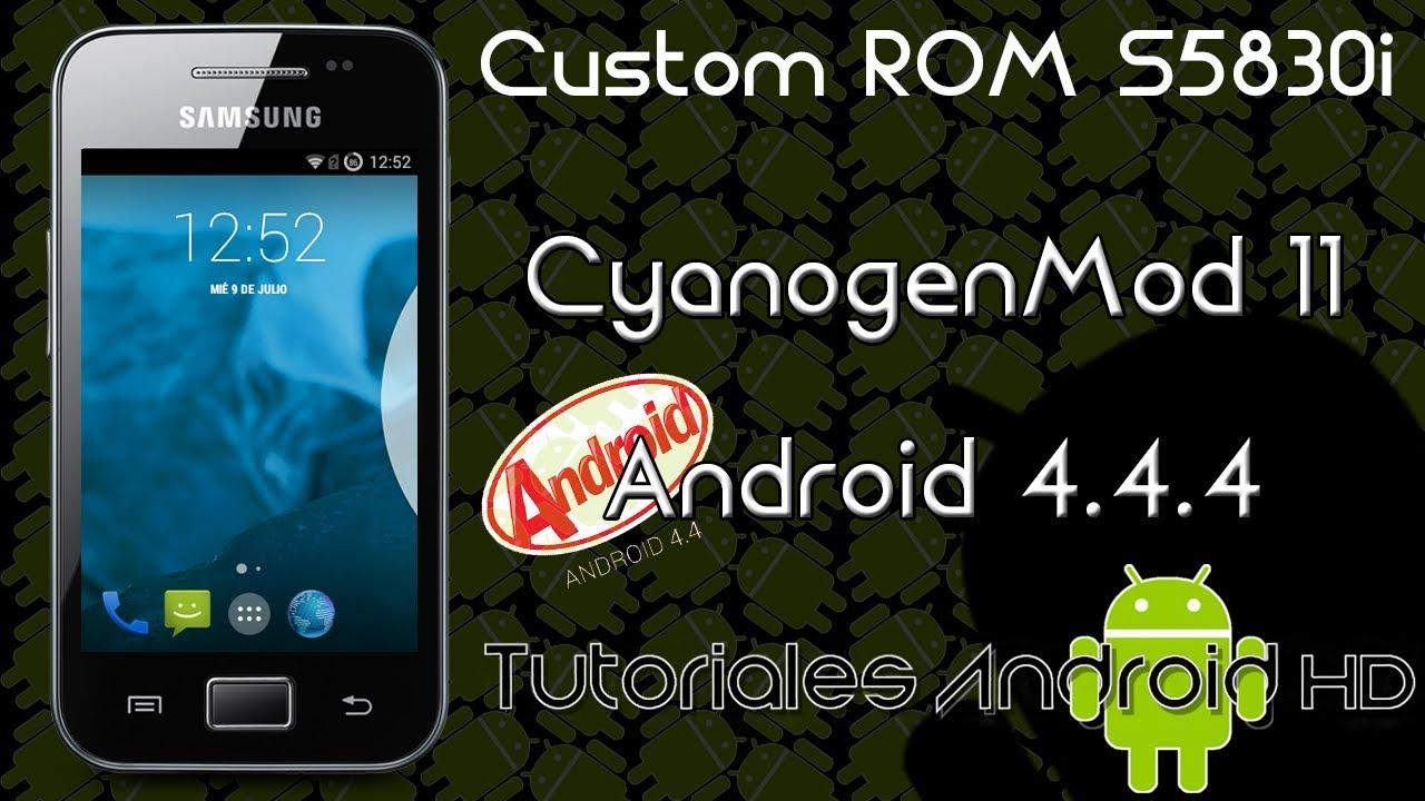CyanogenMod 11 Nightly Android 4 4 4 OFICIAL Custom ROM (Inestable) [Galaxy  Ace s5830i-m-c-39i]