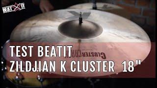 "BeatIt Test: 18"" Zildjian K Cluster Crashe"