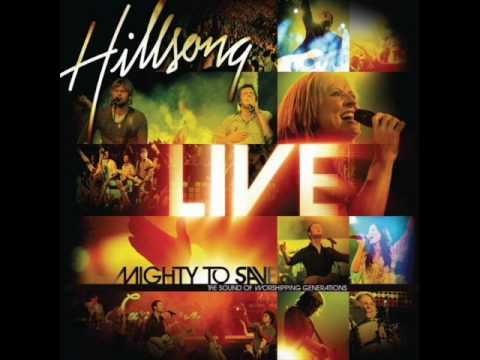01. Hillsong Live - Mighty To Save