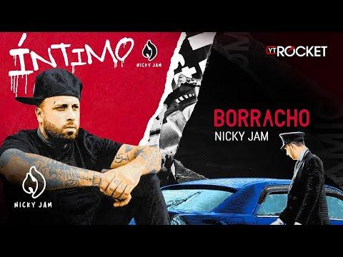 10. Borracho - Nicky Jam   Video Letra