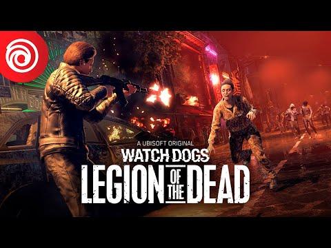 WATCH DOGS : LEGION – TRAILER LEGION OF THE DEAD