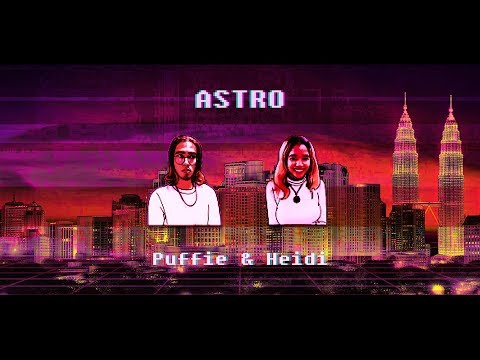 Puffie - Astro (feat. Heidi) Official Lyric Video