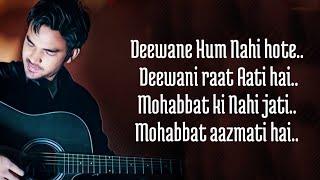 Dewaane Hum Nahi Hote Deewani Raat Aati Hai (Lyrics) Aditya Yadav