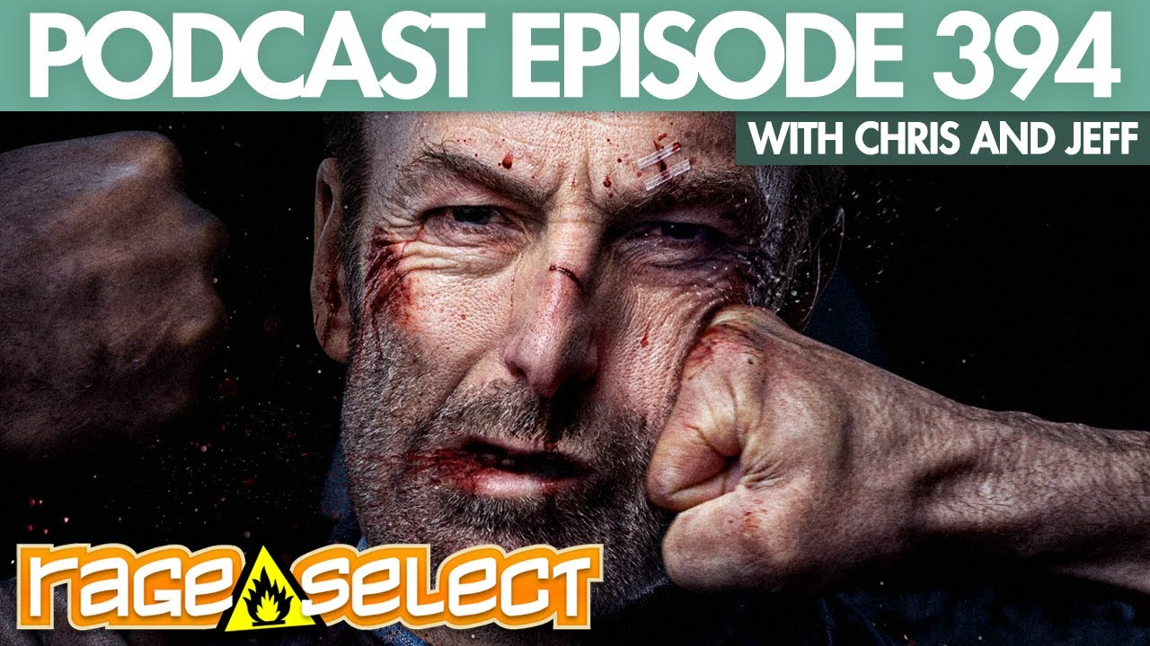 The Rage Select Podcast: Episode 394 with Chris and Jeff!