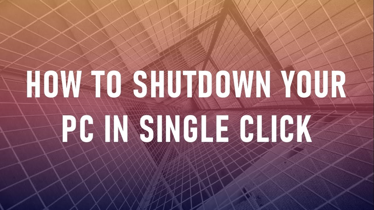 How to Shutdown your computer in single click / How to Shutdown your laptop in single click
