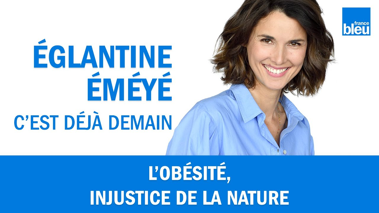 L'obésité, injustice de la nature - France Bleu