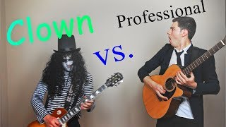 Clown vs Professional Guitarist